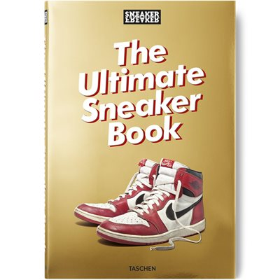 Sneaker Freaaker. The Ultimate Sneaker Book Sneaker Freaaker. The Ultimate Sneaker Book | Hvid